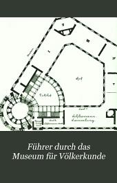 Führer durch das Museum für Völkerkunde