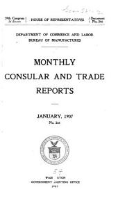 Consular Reports: Commerce, manufactures, etc, Issues 316-318