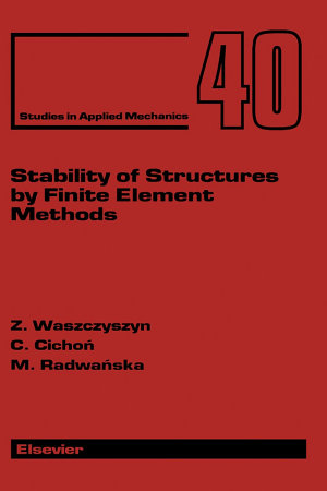 Stability of Structures by Finite Element Methods PDF
