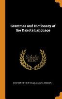Grammar and Dictionary of the Dakota Language PDF