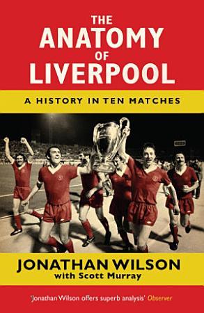 The Anatomy of Liverpool PDF