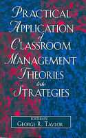 Practical Application of Classroom Management Theories Into Strategies PDF