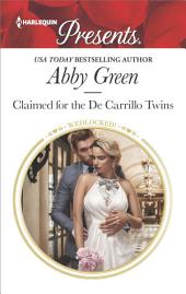 Claimed for the De Carrillo Twins: A Passionate Story of Scandalous Romance