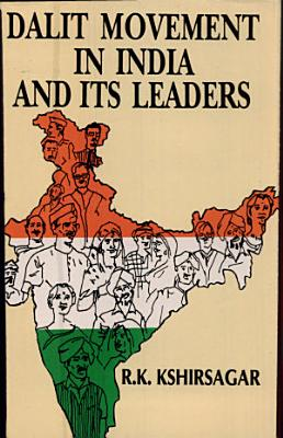 Dalit Movement in India and Its Leaders  1857 1956 PDF