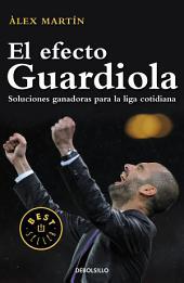 El efecto Guardiola: Soluciones ganadoras para la liga cotidiana