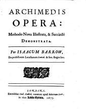 Archimedis opera: methodo nova illustrata, et succincte demonstrata