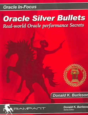 Oracle Silver Bullets