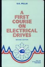 A First Course on Electrical Drives