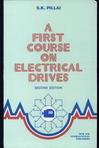 A First Course on Electrical Drives PDF