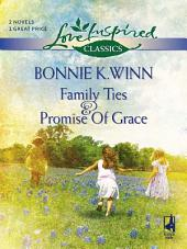Family Ties and Promise of Grace: Family Ties\Promise of Grace