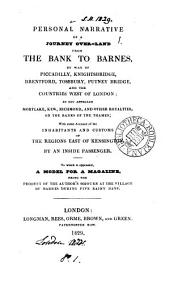 Personal narrative of a journey over-land from the Bank to Barnes, by an inside passenger [W. Jerdan]. To which is appended, A model for a magazine