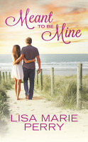 Meant to Be Mine PDF