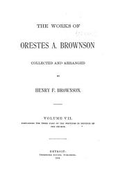 The Works of Orestes A. Brownson: Controversy