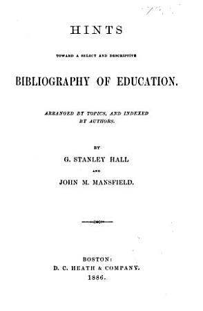 Hints Toward a Select and Descriptive Bibliography of Education PDF