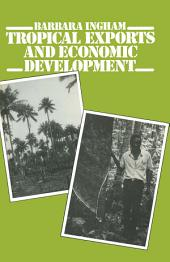 Tropical Exports and Economic Development: New Perspectives on Producer Response in Three Low-Income Countries