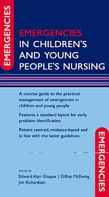 Emergencies in Children s and Young People s Nursing PDF