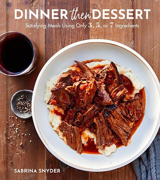 Download Dinner Then Dessert Book