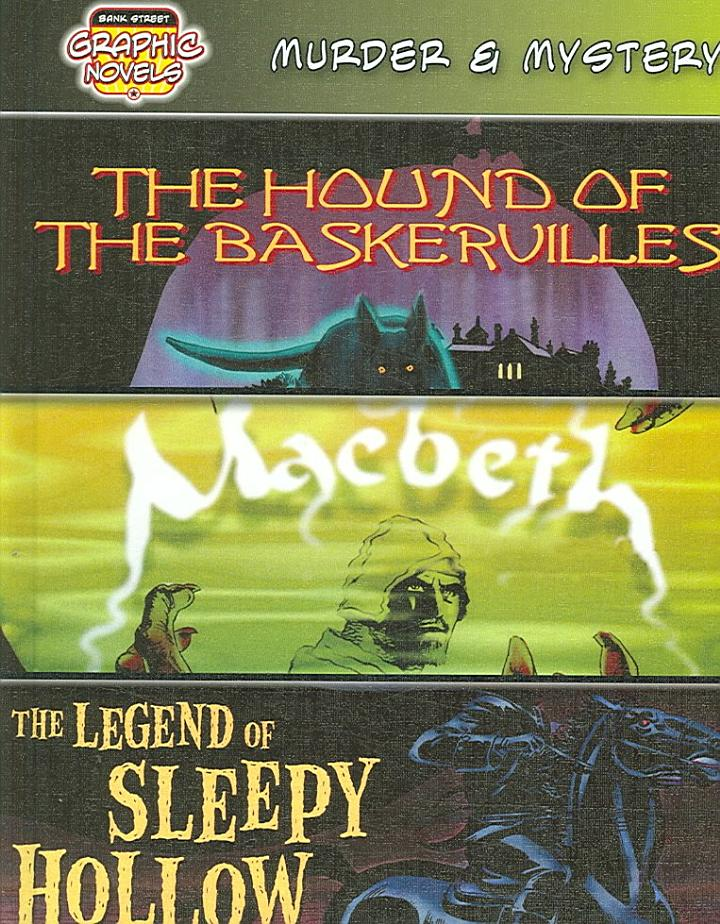 Murder & Mystery (The Hound of the Baskervilles/ Macbeth/ The Legend of Sleepy Hollow)