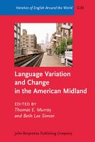 Language Variation and Change in the American Midland PDF