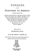 Voyages of the Northmen to America: Including Extracts from Icelandic Sagas Relating to Western Voyages by Northmen in the Tenth and Eleventh Centuries