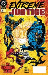 Extreme Justice (1994-) #3