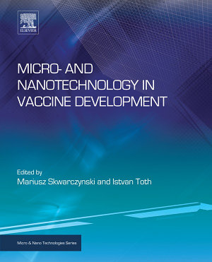 Micro  and Nanotechnology in Vaccine Development PDF