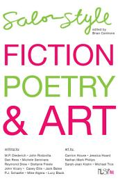 Salon Style: Fiction, Poetry & Art from New Lit Salon Press