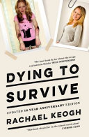 Dying to Survive