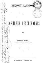 Beknopt handboek der algemeene geschiedenis