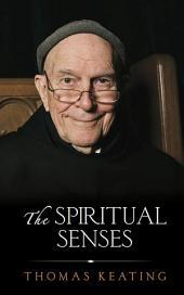 The Spiritual Senses