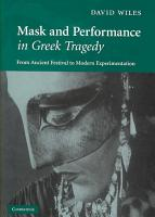 Mask and Performance in Greek Tragedy PDF