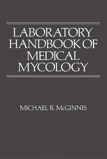 Laboratory Handbook of Medical Mycology PDF