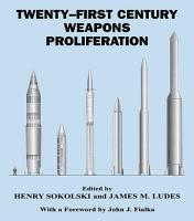 Twenty First Century Weapons Proliferation PDF