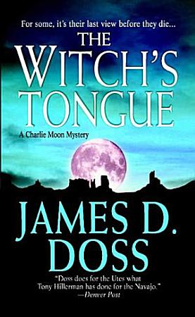 The Witch s Tongue  A Charlie Moon Mystery PDF