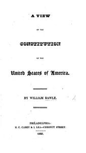 A View of the Constitution of the United States of America
