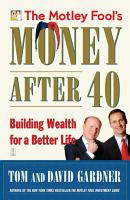 The Motley Fool s Money After 40 PDF