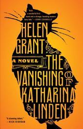 The Vanishing of Katharina Linden: A Novel