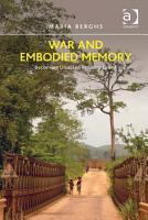 War and Embodied Memory PDF