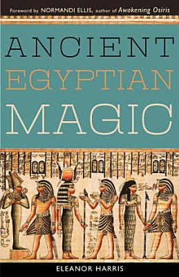 Ancient Egyptian Magic PDF