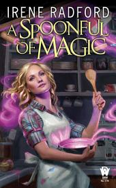A Spoonful of Magic