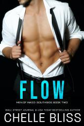 Flow (Men of Inked: Southside #2): Enemies to Lovers Romance