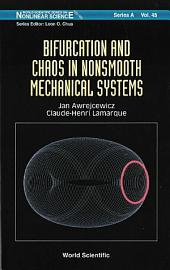 Bifurcation And Chaos In Nonsmooth Mechanical Systems