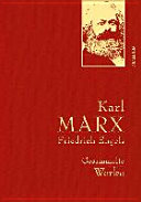 Karl Marx   Friedrich Engels   Gesammelte Werke  Leinenausg  mit goldener Schmuckpr  gung  PDF