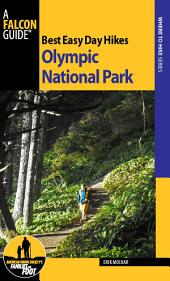 Best Easy Day Hikes Olympic National Park: Edition 3