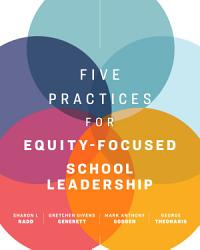 Five Practices for Equity Focused School Leadership PDF