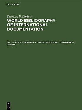 Politics and world affairs  periodicals  conferences  indexes PDF