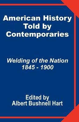 American History Told by Contemporaries PDF