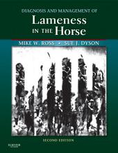 Diagnosis and Management of Lameness in the Horse - E-Book: Edition 2