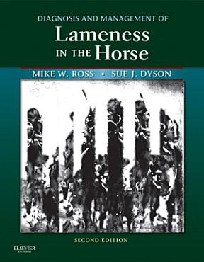 Diagnosis and Management of Lameness in the Horse   E Book PDF