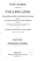 Nuovo Mandosio vocabolario italiano - latino e latino - italiano compilato colla scorta dei migliori r più recenti vocabolarii